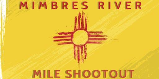 MIMBRES RIVER MILE SHOOTOUT
