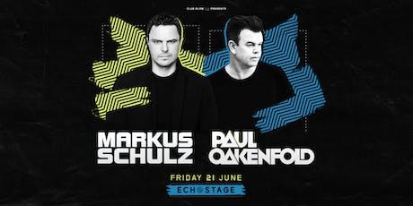 Markus Schulz + Paul Oakenfold tickets