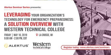 POSTPONED: Leveraging Your Organization's Technology for Emergency Preparedness: A Solution Overview with Western Technical College  tickets