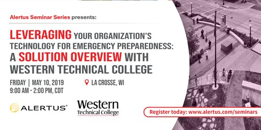 POSTPONED: Leveraging Your Organization's Technology for Emergency Preparedness: A Solution Overview with Western Technical College