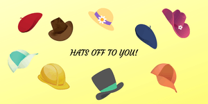 "Volunteer and Parent Appreciation  ""Hats Off To You"""