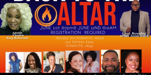 "No More Chains In Christ: ""Back To The Altar""  June 21st & June 22nd 2019"