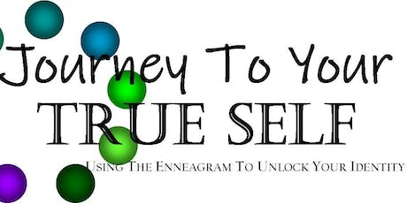 Journey To Your True Self-Using the Enneagram to Unlock Your Identity tickets