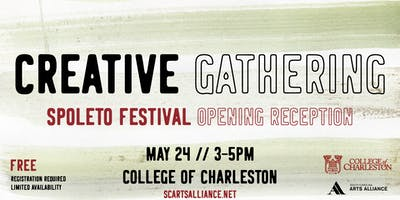 Creative Gathering - Spoleto Opening Day