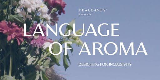 Language of Aroma: Making Sense of Scents, Screening & Intimate Panel Discussion