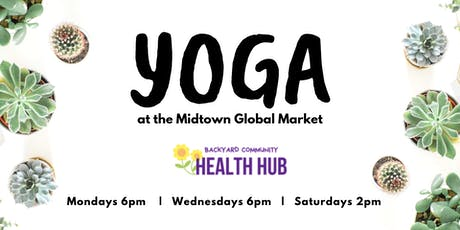 Yoga at the Midtown Global Market (FREE) tickets