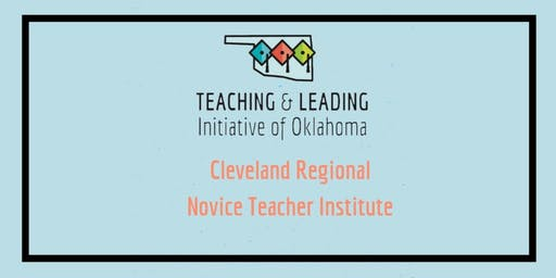 Cleveland Regional Novice Teacher Institute - July 15-19 and August 5-9