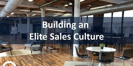 Building an Elite Sales Culture | Workshop tickets