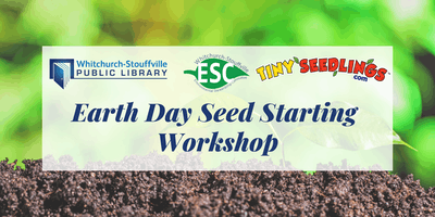 Earth Day Seed Starting Workshop (all ages)