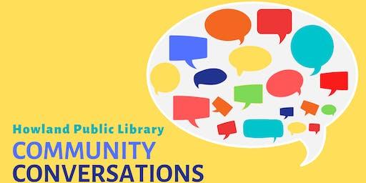 Community Conversation # 5
