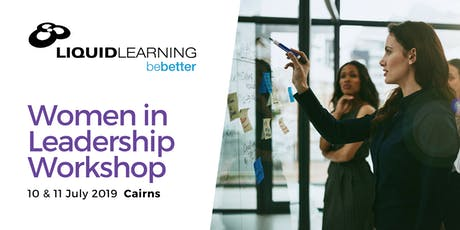 Women in Leadership Workshop - Cairns  tickets
