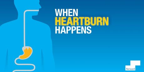 Got Heartburn? Join Us to Learn about GERD Treatment Options tickets
