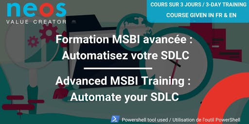 Advanced MSBI Training : Automate your SDLC