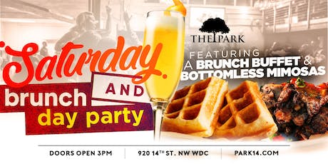 Saturday Brunch + Day Party at The Park! | Dave & Ray tickets