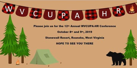 """WVCUPA-HR 2019 Fall Conference """"Camp WVCUPA-HR"""" --Making Happy Campers tickets"""