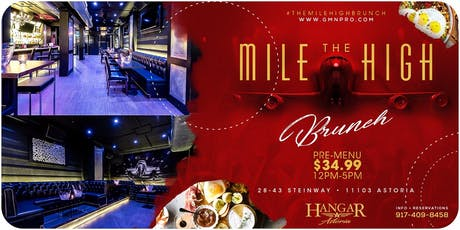 The Mile High Brunch At Hangar Astoria tickets