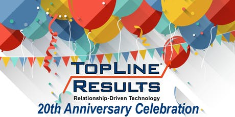20th Anniversary Open House - TopLine Results tickets