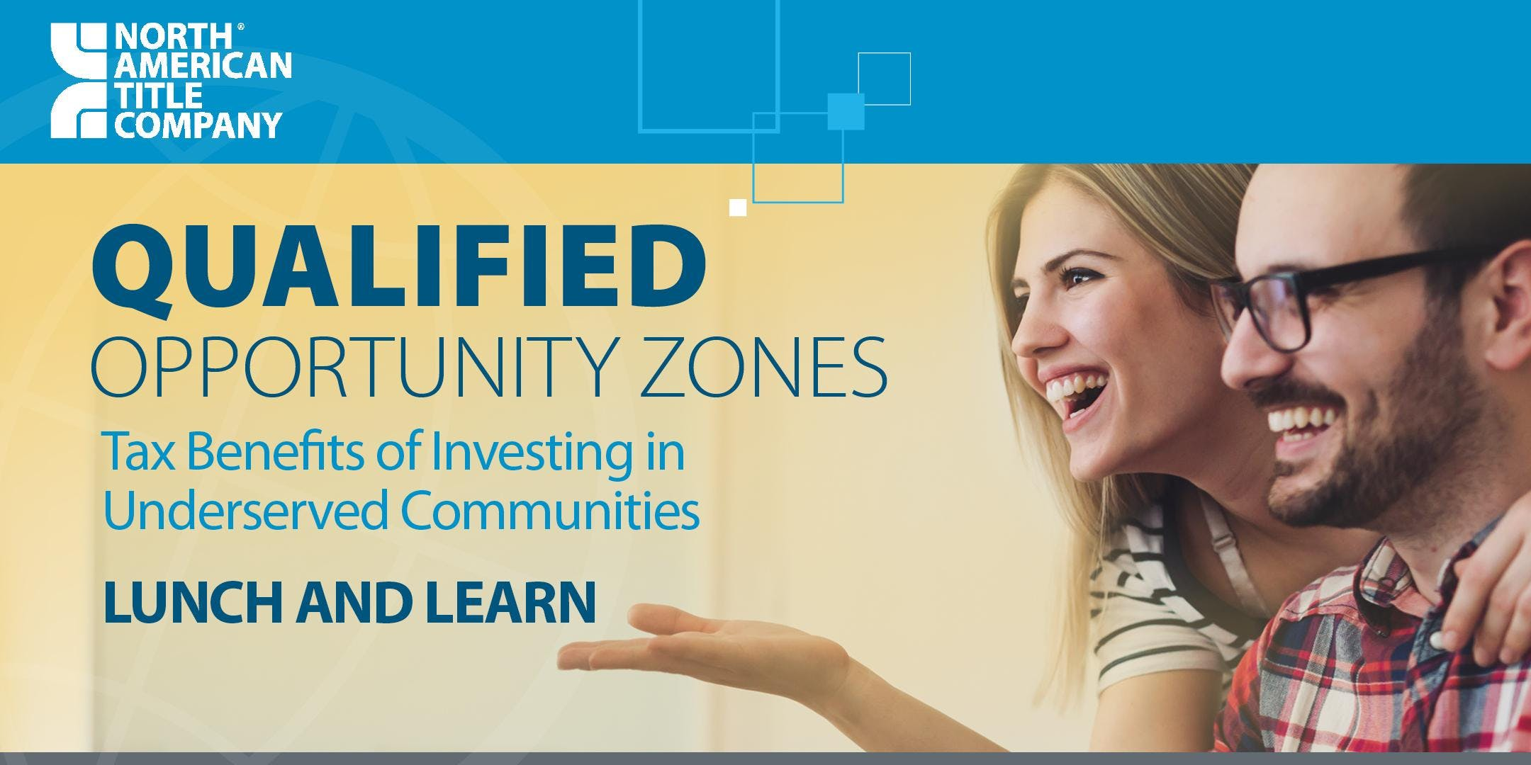 Qualified Opportunity Zones - Lunch and Learn