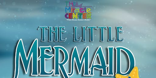 The Little Mermaid - TMC's Youth Theatre Ensemble