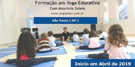 Formação em Yoga Educativa - Extensivo São Paulo , SP - 2019 ingressos