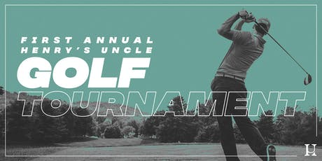 1st Annual Henry's Uncle Golf Tournament tickets