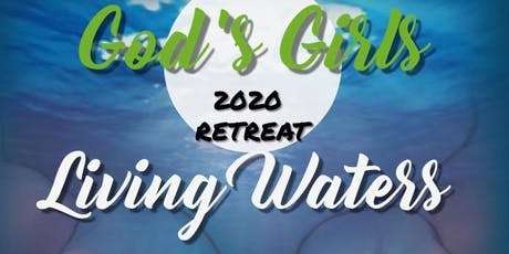 God's Girls - 2020 Retreat tickets
