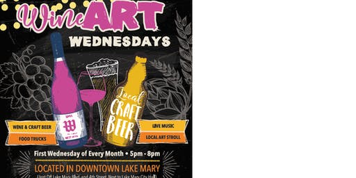 WineArt Wednesday in Downtown Lake Mary(1st Wednesday of every month)
