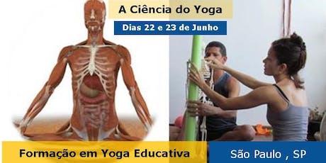 Curso a Ciência do Yoga - São Paulo , SP - 2019 ingressos