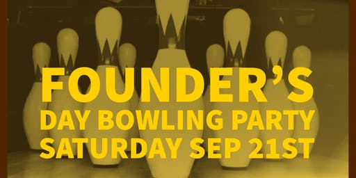 Founders Day Bowling Party