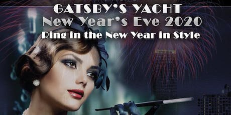 Gatsby's Yacht - Vancouver New Year's Eve Party 2020 tickets