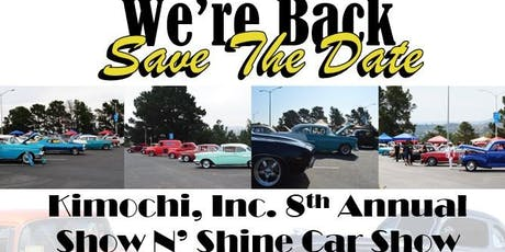 Kimochi 8th Annual Show N' Shine Car Show tickets