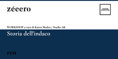 WORKSHOP / Storia dell'indaco