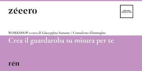 Workshop Crea Il Guardaroba Su Misura Per Te Biglietti Sab 27