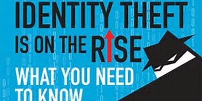 FREE LUNCH & LEARN IDENTITY THEFT INFORMATIONAL SEMINAR