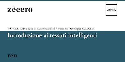 Introduzione ai tessuti intelligenti / zéeero