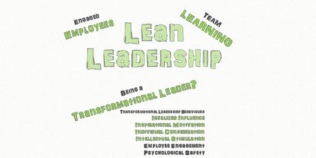 Creating the Lean Mindset - Leadership, Employee Engagement & Team Learning tickets