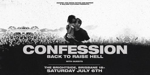 Confession - Back to Raise Hell Tour - Brisbane