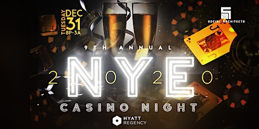 9TH ANNUAL NEW YEARS EVE CASINO NIGHT
