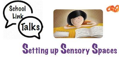 Setting up Sensory Spaces