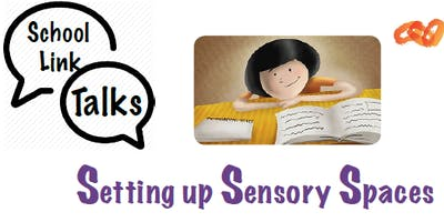 Setting up sensory spaces