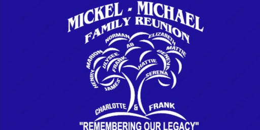 Mickel/Michael Family Reunion 2019