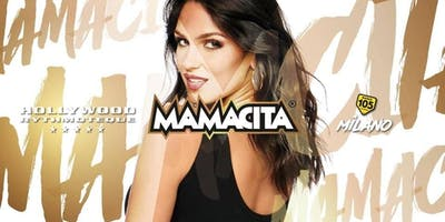 Tutte le Domeniche MAMACITA Hollywood LISTA PARTYON | Info: +39 338 8580439