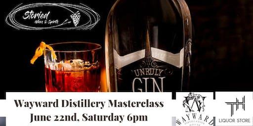 Wayward Distillery Masterclass