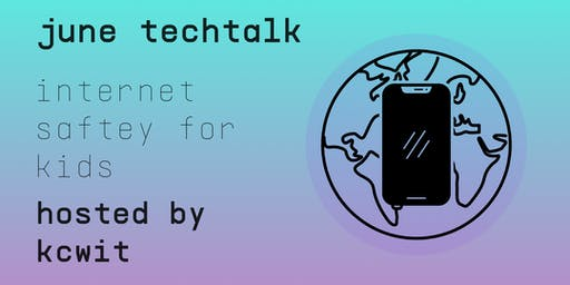 TechTalk Discovers: Internet Safety for Kids