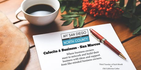 Cafecito & Business San Marcos -  Fourth Tuesday July tickets
