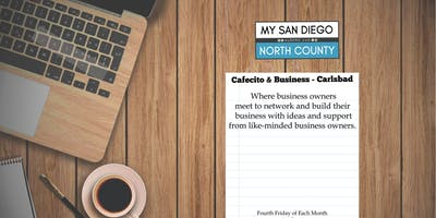 Cafecito & Business Carlsbad -  Fourth Friday September