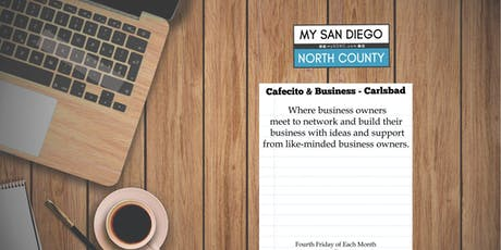 Cafecito & Business Carlsbad -  Fourth Friday August tickets