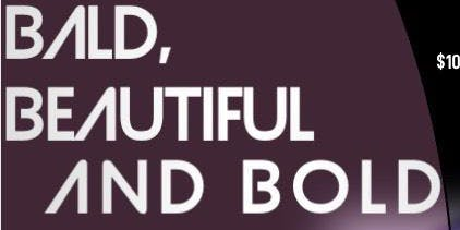 Bald, Beautiful and Bold Benefit Fashion Show