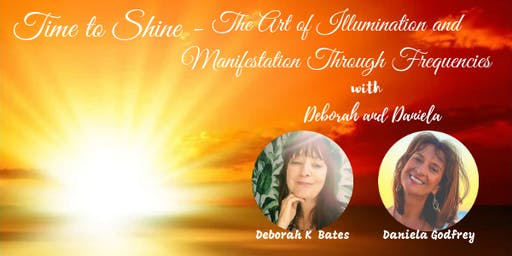 Time to Shine - The Art of Illumination & Manifestation through Frequencies