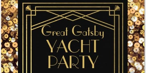 GREAT GATSBY YACHT PARTY  ALL INCLUSIVE (OPEN BAR/ BUTLER SERVICE/DINNER)